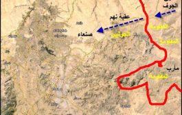 تفاصيل المعارك الدائرة شرق صنعاء ومحافظتي مأرب والجوف